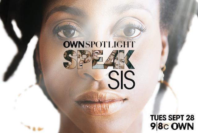 Speak Sis will air on OWN